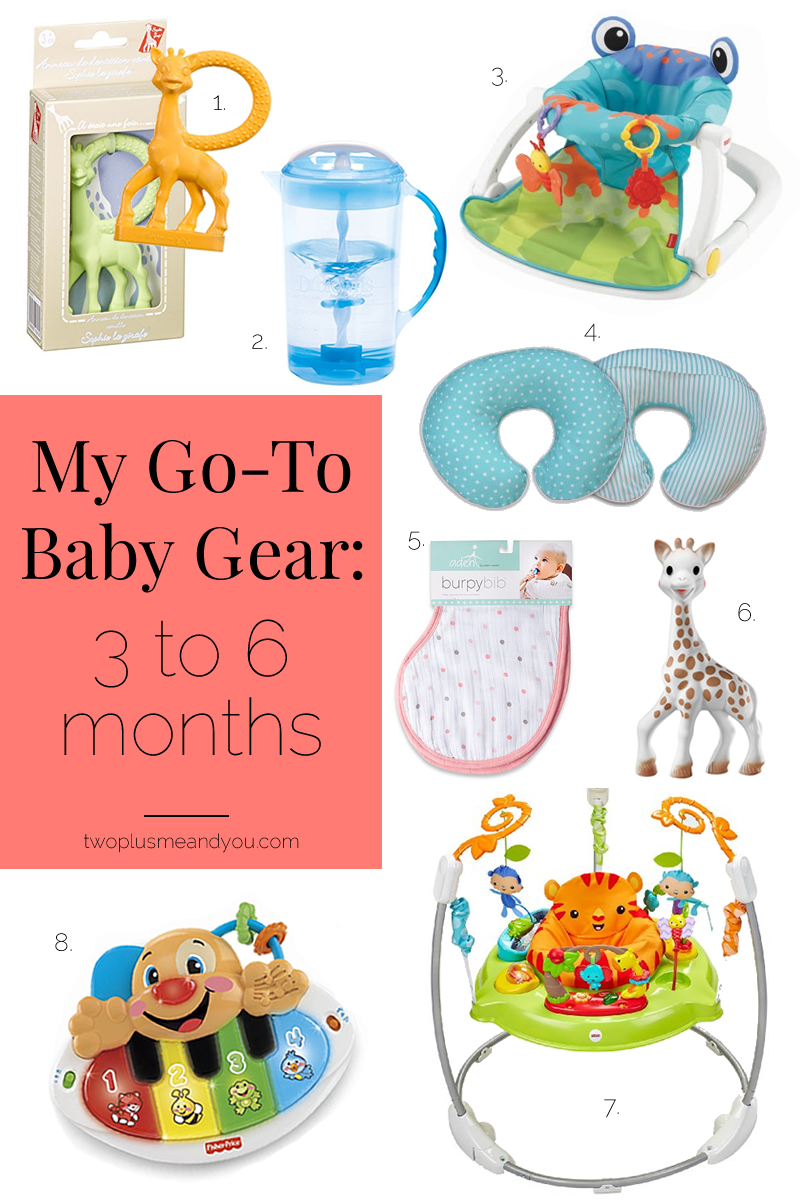 Go-To Baby Gear for 3 to 6 months | twoplusmeandyou.com