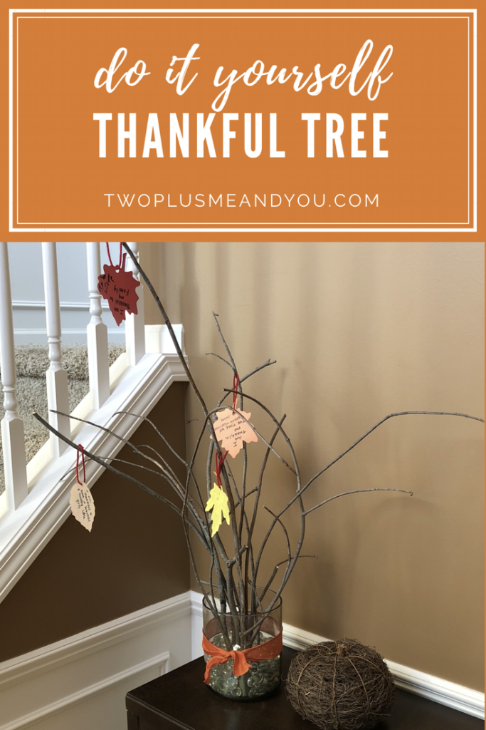 DIY Thankful Tree | twoplusmeandyou.com