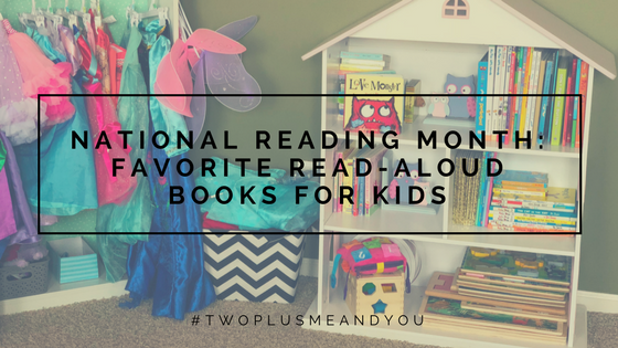 Favorite Read-Aloud Books for Kids | twoplusmeandyou.com
