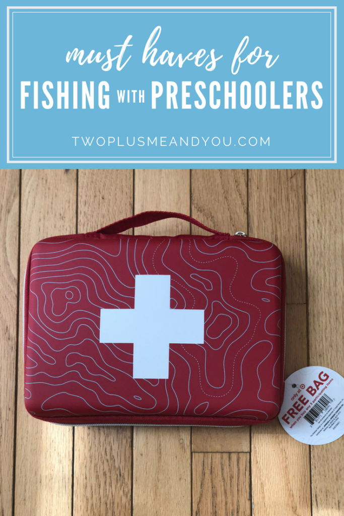 Must Haves for Fishing with Preschoolers | twoplusmeandyou.com